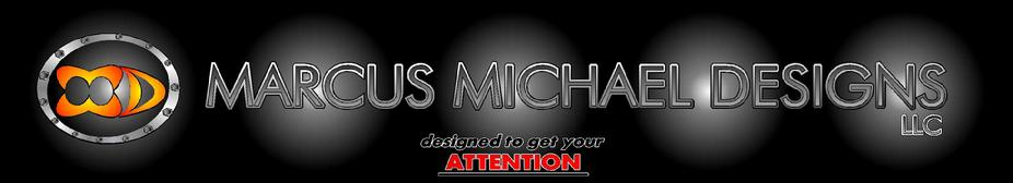 MARCUS MICHAEL DESIGNS BEST GRAPHICS SIGNS
